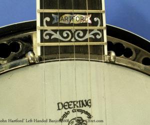 Deering John Hartford left-handed banjo 2008 (consignment) SOLD