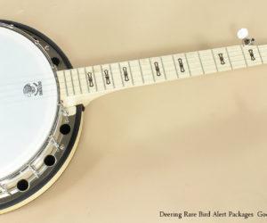 Deering Goodtime Rare Bird Alert Banjo Packages  SOLD OUT!
