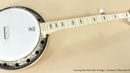 Deering-Rare-Bird-Alert-Package-Goodtime-II-Banjo-with-Resonator