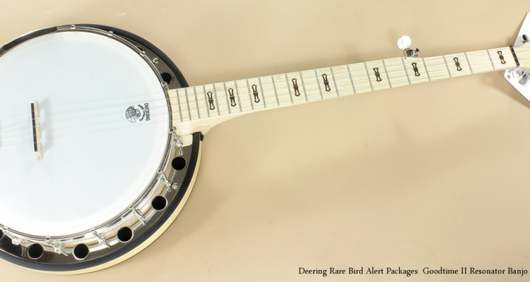 Deering-Rare-Bird-Alert-Package-Goodtime-II-Banjo-with-Resonator