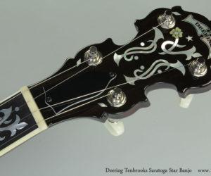 Deering Tenbrooks Saratoga Star Banjo