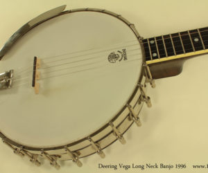 1996 Deering Vega Long Neck Banjo  SOLD