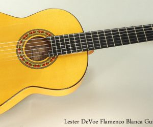 2000 Lester DeVoe Flamenco Blanca (SOLD)