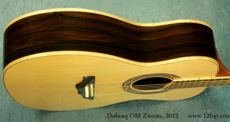Dubosq-OM-Zircote-2012-side