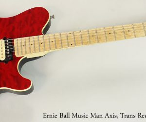 2013 Ernie Ball Music Man Axis, Trans Red Quilted (SOLD)
