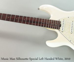 2010 Ernie Ball MusicMan Silhouette Special LH (NO LONGER AVAILABLE)