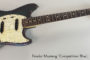 1969 Fender Mustang Competition Blue  SOLD