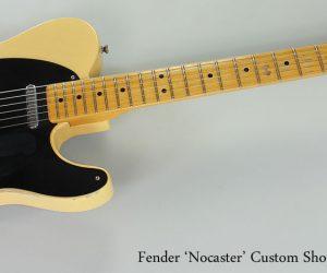 NO LONGER AVAILABLE! 2010 Fender Nocaster Custom Shop Relic