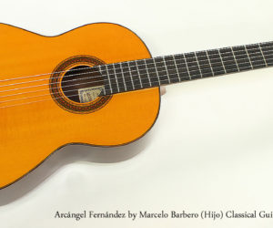 SOLD !  1971 Arcángel Fernández by Marcelo Barbero (Hijo) Classical Guitar