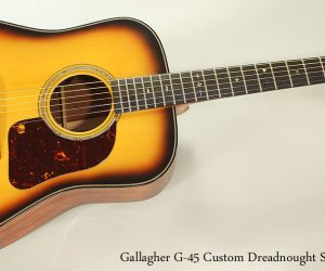 SOLD!!! Gallagher G-45 Custom Dreadnought Sunburst