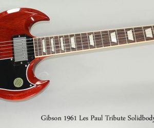 2013 Gibson 1961 Les Paul Tribute Solidbody Electric SOLD