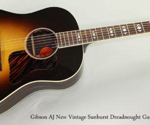 2015 Gibson AJ New Vintage Sunburst Steel String Guitar