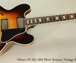 NO LONGER AVAILABLE!!! 2013 Gibson ES-335 1963 Block Reissue, Vintage Burst