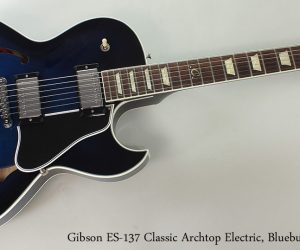 2011 Gibson ES-137 Classic Blueburst Archtop (SOLD)
