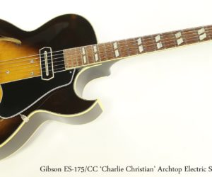 Gibson ES-175/CC 'Charlie Christian' Archtop Electric Sunburst 1979