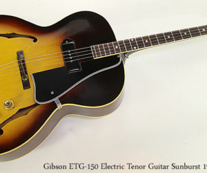 SOLD!  Gibson ETG-150 Electric Tenor Guitar Sunburst 1961