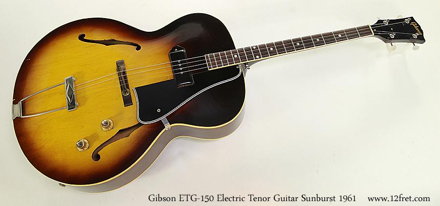 gibson etg 150 electric tenor guitar sunburst 1961. Black Bedroom Furniture Sets. Home Design Ideas