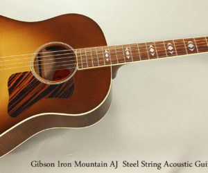 SOLD 2014 Gibson Iron Mountain AJ Steel String Acoustic Guitar
