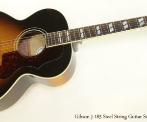 Gibson J-185 Steel String Guitar Sunburst, 2007