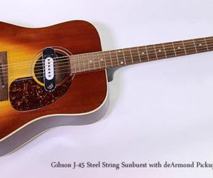 Gibson J-45 Steel String Sunburst with deArmond Pickup, 1970