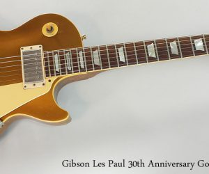 1982 Gibson Les Paul 30th Anniversary Gold Top  SOLD