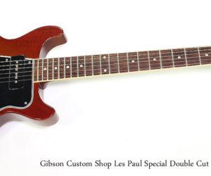 NO LONGER AVAILABLE!!! 1997 Gibson Custom Shop Les Paul Special Double Cut Sunburst