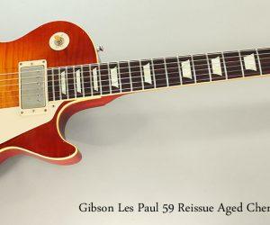 2015 Gibson Les Paul 59 Reissue Aged Cherry Burst  SOLD