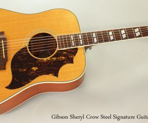 2006 Gibson Sheryl Crow Steel Signature Guitar  SOLD
