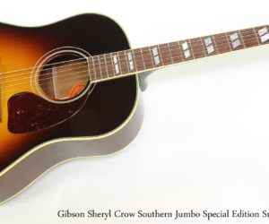 Gibson Sheryl Crow Southern Jumbo Special Edition Sunburst, 2012