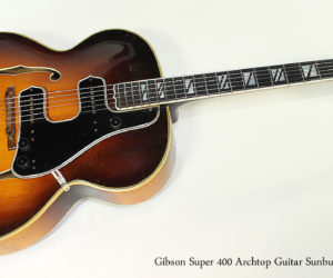 Sold!  1947 Gibson Super 400 Archtop Guitar Sunburst