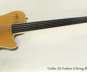 Godin A5 Fretless 5-String Bass Natural 2006