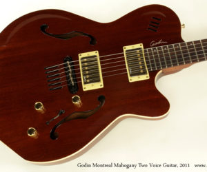 2011 Godin Montreal Mahogany Two Voice Guitar (consignment)  SOLD