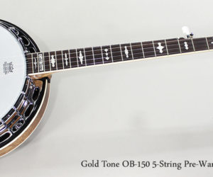 Gold Tone OB-150 5-String Pre-War Style Banjo