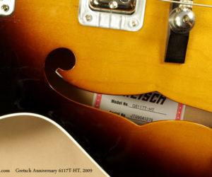 2009 Gretsch Anniversary 6117T-HT  SOLD