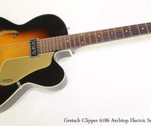 ❌ SOLD ❌  Gretsch Clipper 6186 Archtop Electric Sunburst, 1958