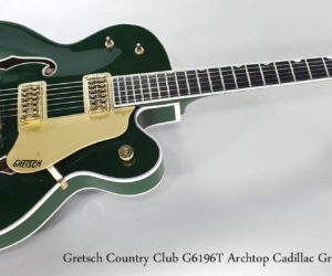 SOLD!!! 2010 Gretsch Country Club G6196T Archtop Cadillac Green