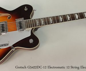 2012 Gretsch G5422DC-12 Electromatic 12 String Hollowbody Electric   SOLD