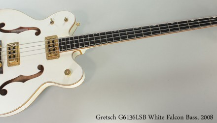 Gretsch-G6136LSB-White-Falcon-Bass-2008-Full-Front-View