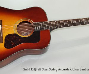 Sold!  1986 Guild D25 SB Steel String Acoustic Guitar Sunburst