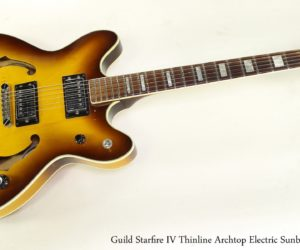 Guild Starfire IV Thinline Archtop Electric Sunburst, 1977