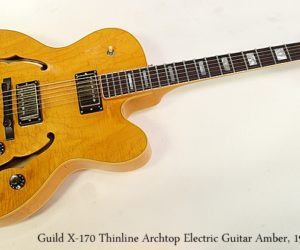 Guild X-170 Thinline Archtop Electric Guitar Amber, 1985