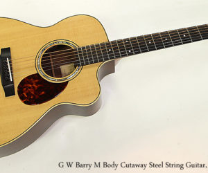 G W Barry M Body Cutaway Steel String Guitar, 1997 - SOLD