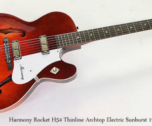 SOLD!!! Harmony Rocket H54 Thinline Archtop Electric Sunburst 1965