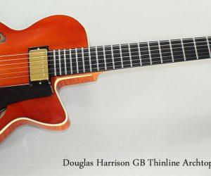 ❌SOLD❌ 2007 Douglas Harrison GB Thinline Archtop Guitar