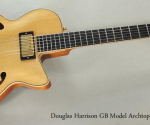 Passing Through- 2016 Douglas Harrison GB Custom Archtop Guitar