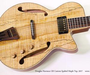 Douglas Harrison GB Custom Spalted Maple Top, 2017
