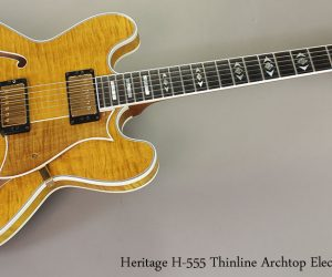 2002 Heritage H-555 Thinline Archtop Electric (SOLD)