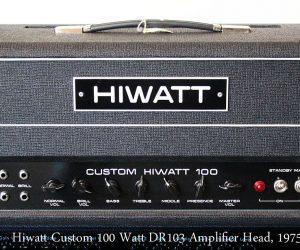 1975 Hiwatt Custom 100 Watt DR103 Head (SOLD)