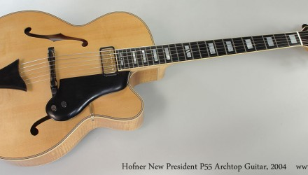 Hofner-New-President-P55-Archtop-Guitar-2004-Full-Front-View