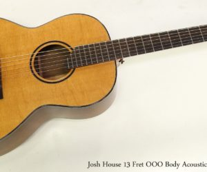 ❌ SOLD ❌  Josh House 13 Fret OOO Body Acoustic Guitar, 2011